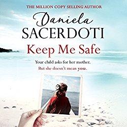 Keep Me Safe by Daniela Sacerdoti